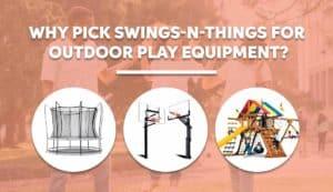 Wooden Playsets, Trampolines, and Hoops in Ohio - Why choose Swings-n-Things