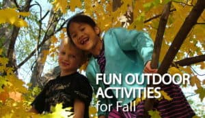 Fun Outdoor Activities for Fall