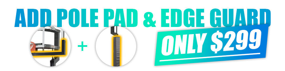 Add Pole Pad and Edge Guard Upgrade